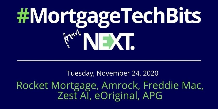 #MortgageTechBits: Rocket Mortgage & Amrock eClosings milestone; Freddie partners with Zest AI; eOriginal's RON Hub; APG expands