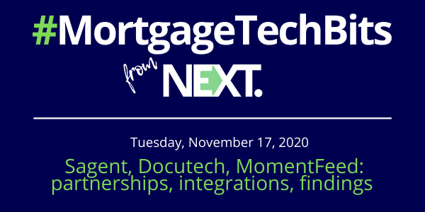 #MortgageTechBits: Sagent & Bizzy partner; Docutech integration with Encompass; MomentFeed's findings on lenders & local business