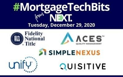 #MortgageTechBits: ACES upgrade;  SimpleNexus & Unify integration; Fidelity's new inHere app; Stewart Title & Quisitive partnership expansion