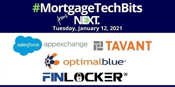 #MortgageTechBits: FinLocker's new CEO; Tavant's new FinConnect on Salesforce AppExchange; News from Black Knight, Optimal Blue, RealKey & Flagstar