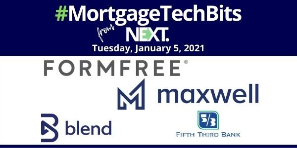 #MortgageTechBits: Maxwell shares lender survey insights; FormFree rebrands for lending inclusivity; Fifth Third chooses Blend