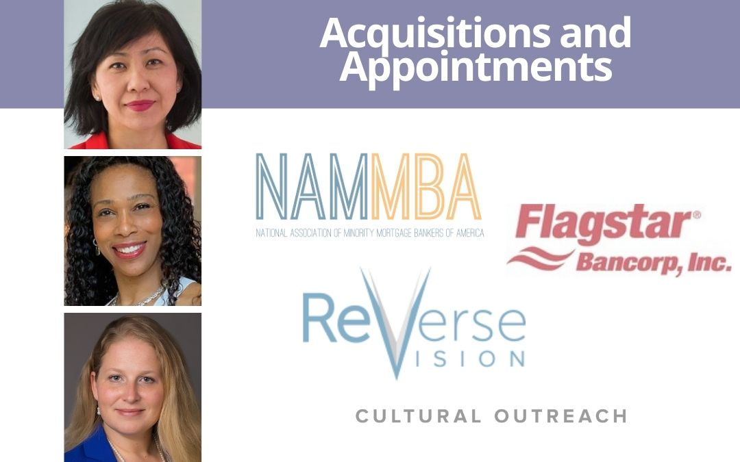 NAMMBA acquires Cultural Outreach; ReverseVision promotes Joe Langner to CEO; Flagstar appoints two women to BoD; First Community adds regional AVP