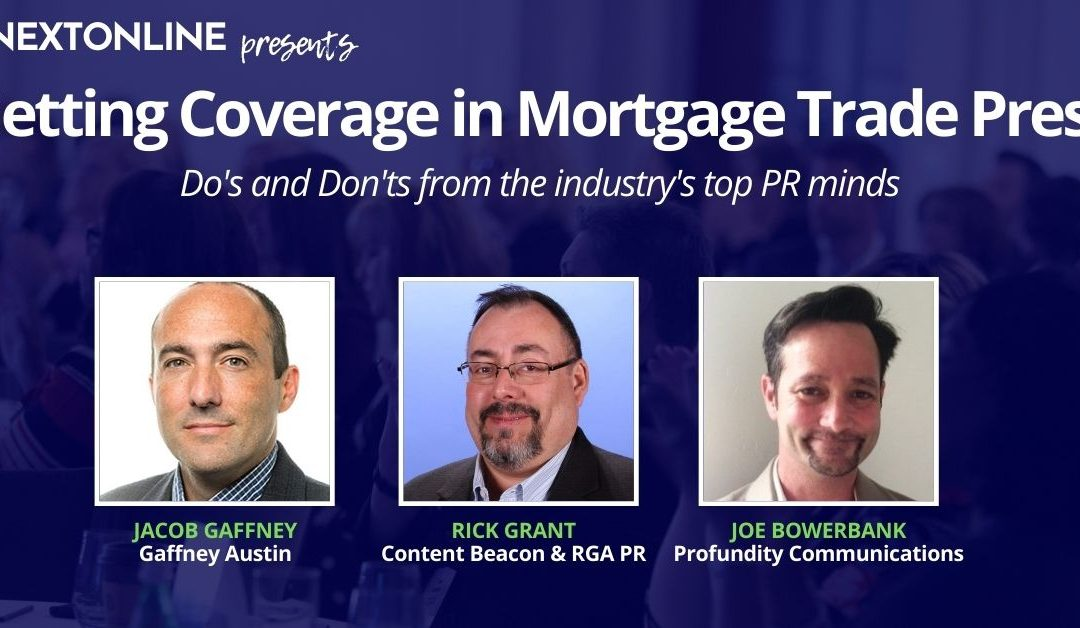 VIDEO: Do's and don'ts of getting mortgage trade press